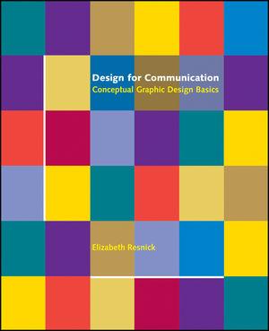Design for Communication: Conceptual Graphic Design Basics (0471418293) cover image