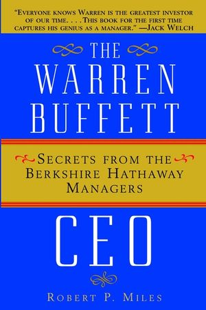 The Warren Buffett CEO: Secrets from the Berkshire Hathaway Managers (0471442593) cover image
