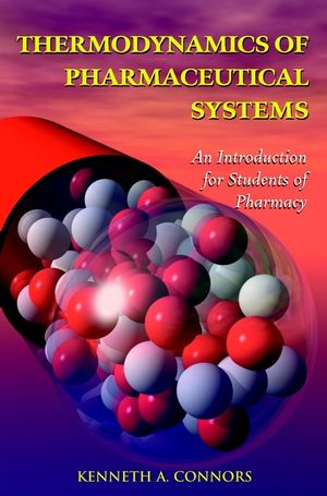 Thermodynamics of Pharmaceutical Systems: An Introduction for Students of Pharmacy