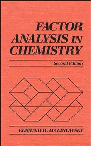 Factor Analysis in Chemistry, 2nd Edition