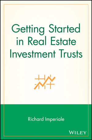 Getting Started in Real Estate Investment Trusts