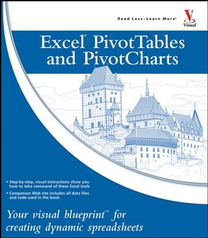 Excel Pivot Tables and Pivot Charts: Your visual blueprint for creating dynamic spreadsheets  (0471784893) cover image