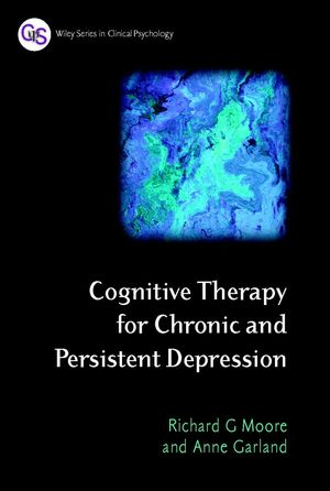 Cognitive Therapy for Chronic and Persistent Depression (0471892793) cover image