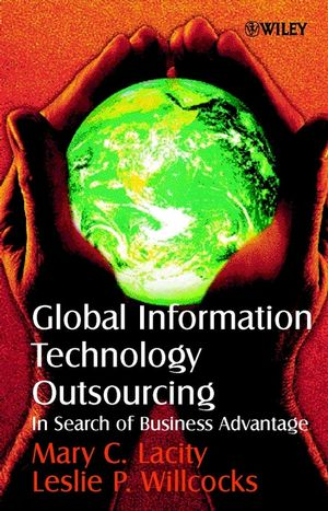 Global Information Technology Outsourcing: In Search of Business Advantage (0471899593) cover image