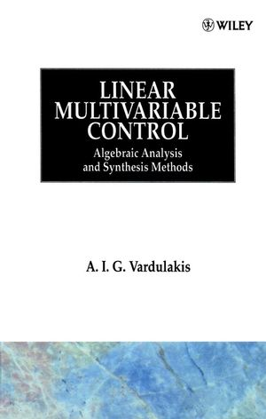Linear Multivariable Control: Algebraic Analysis and Synthesis Methods (0471928593) cover image