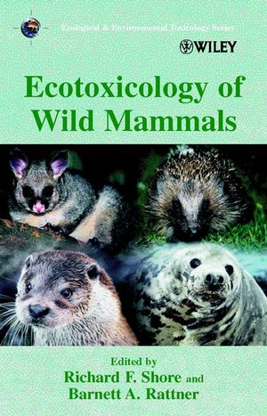 Ecotoxicology of Wild Mammals