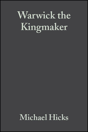 Warwick the Kingmaker (0631162593) cover image