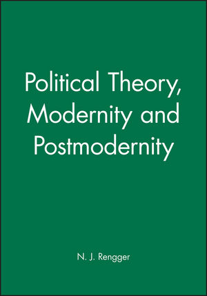 Political Theory, Modernity and Postmodernity