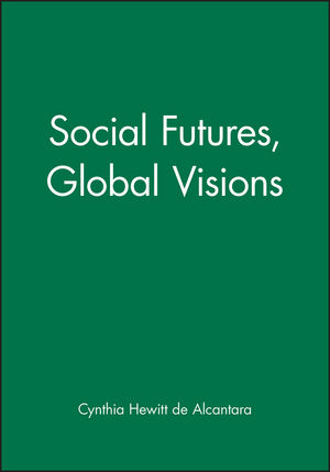 Social Futures, Global Visions (0631202293) cover image