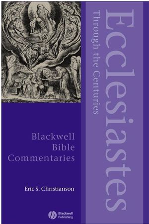 Ecclesiastes Through the Centuries (0631225293) cover image