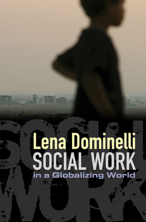 Social Work in a Globalizing World (0745640893) cover image