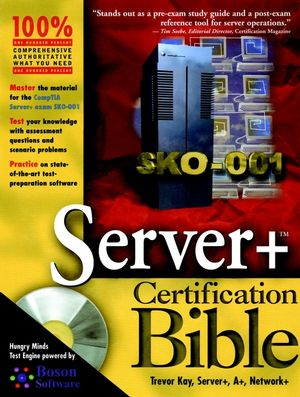 Server+ Certification Bible (0764548093) cover image