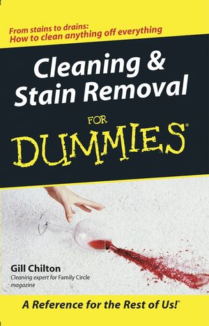Cleaning and Stain Removal for Dummies