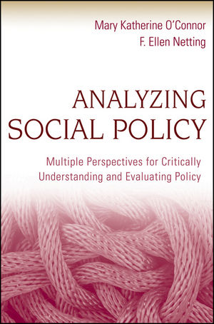 Analyzing Social Policy: Multiple Perspectives for Critically Understanding and Evaluating Policy (1118044193) cover image