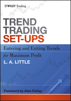 Trend Trading Set-Ups: Entering and Exiting Trends for Maximum Profit (1118072693) cover image