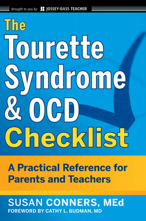 The Tourette Syndrome and OCD Checklist: A Practical Reference for Parents and Teachers (1118075293) cover image