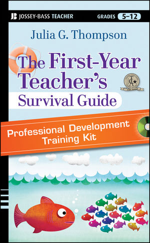 The First-Year Teacher's Survival Guide Professional Development Training Kit: DVD Set