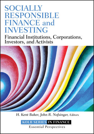 Socially Responsible Finance and Investing: Financial Institutions, Corporations, Investors, and Activists (1118100093) cover image