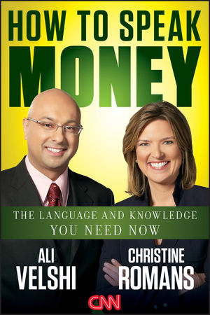 How to Speak Money: The Language and Knowledge You Need Now (1118193393) cover image