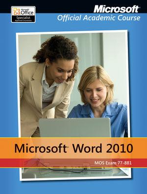 Exam 77-881 Microsoft Word 2010