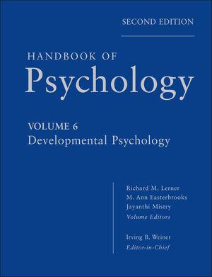Handbook of Psychology, Volume 6, Developmental Psychology, 2nd Edition (1118281993) cover image
