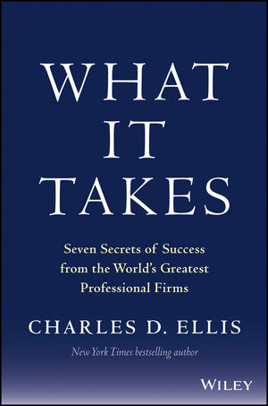 What It Takes: Seven Secrets of Success from the World