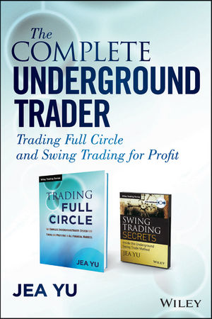 The Complete Underground Trader Set: Trading Full Circle and Swing Trading for Profit
