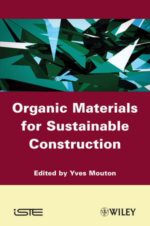 Organic Materials for Sustainable Civil Engineering (1118616693) cover image