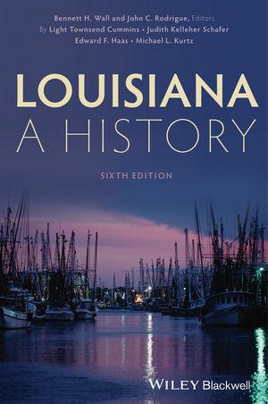 Louisiana: A History, 6th Edition