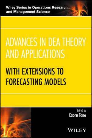 Advances in DEA Theory and Applications: With Extensions to Forecasting Models (1118946693) cover image