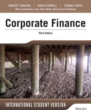 Fundamentals of Corporate Finance, 3rd Edition International Student Version