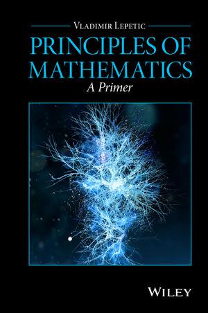 Principles of Mathematics: A Primer (1119131693) cover image