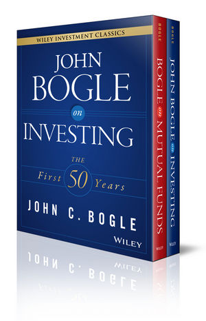 John C. Bogle Investment Classics Boxed Set: Bogle on Mutual Funds & Bogle on Investing