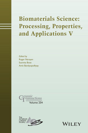 Biomaterials Science: Processing, Properties and Applications V (1119190193) cover image