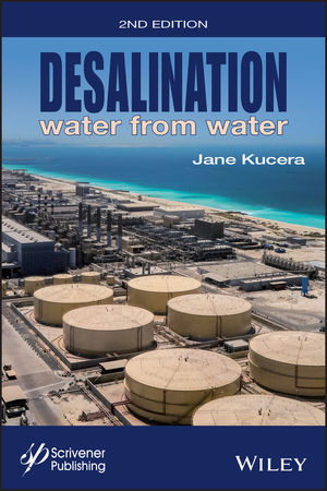 Desalination: Water from Water, 2nd Edition