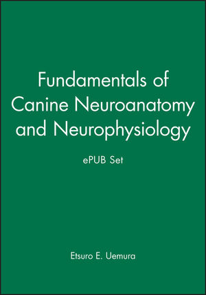 Fundamentals of Canine Neuroanatomy and Neurophysiology and ePUB Set