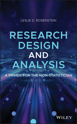 Research Design and Analysis: A Primer for the Non-Statistician