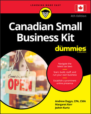 Canadian Small Business Kit For Dummies, 4th Edition