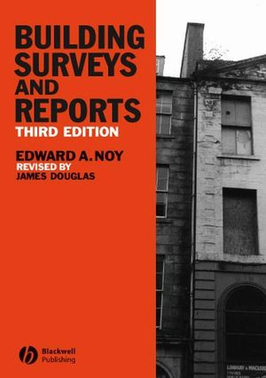 Building Surveys and Reports, 3rd Edition