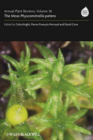 Annual Plant Reviews, Volume 36, The Moss Physcomitrella patens
