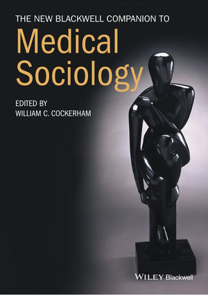 The New Blackwell Companion to Medical Sociology  (1444314793) cover image