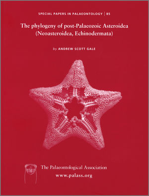 Special Papers in Palaeontology, Number 85, The Phylogeny of Post-Palaeozoic Asteroidea (Echinodermata, Neoasteroidea) (1444350293) cover image
