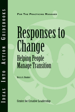 Responses to Change: Helping People Make Transitions (1604910593) cover image