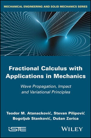 Fractional Calculus with Applications in Mechanics: Wave Propagation, Impact and Variational Principles