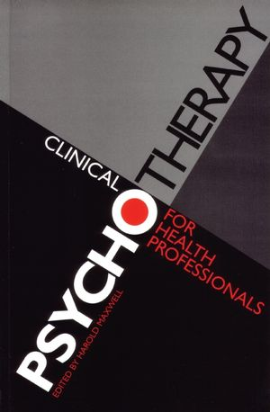Clinical Psychotherapy for Health Professionals, 3rd Edition (1861561393) cover image