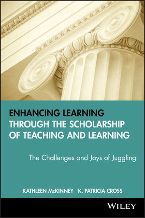 Enhancing Learning Through the Scholarship of Teaching and Learning: The Challenges and Joys of Juggling (1933371293) cover image