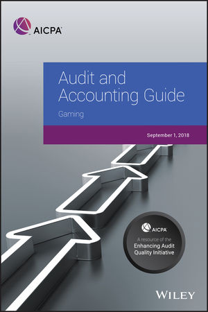 Audit and Accounting Guide: Gaming 2018