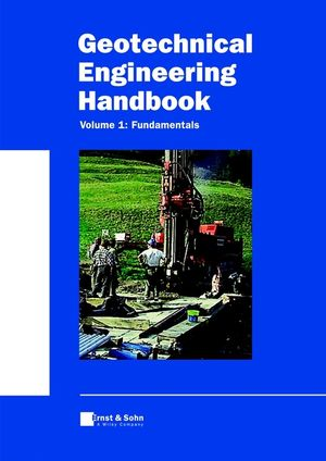 Geotechnical Engineering Handbook, Volume 1, Fundamentals (3433014493) cover image