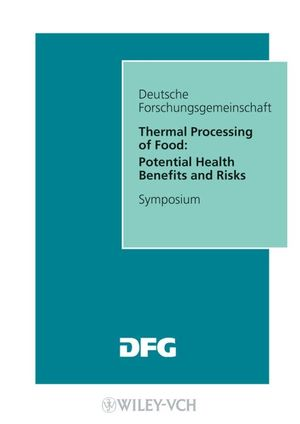 Thermal Processing of Food: Potential Health Benefits and Risks (3527319093) cover image