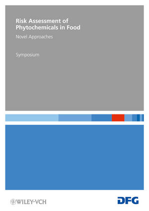 Risk Assessment of Phytochemicals in Food: Novel Approaches (3527329293) cover image
